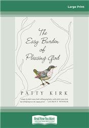 The Easy Burden of Pleasing God