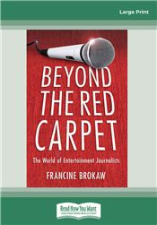 Beyond The Red Carpet