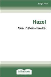 Hazel: My Mother's Story