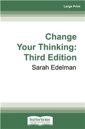 Change Your Thinking: Third Edition