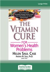 The Vitamin Cure for Women's Health Problems