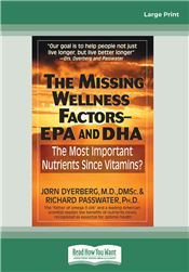 The Missing Wellness Factors: EPA and DHA