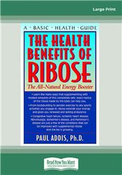 The Health Benefits of Ribose