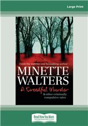 A Dreadful Murder & Other Criminally Compulsive Tales