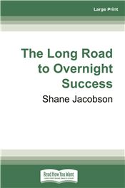 The Long Road to Overnight Success