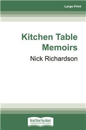Kitchen Table Memoirs