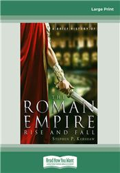 A Brief History of the Roman Empire