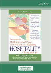 Hospitality—The Sacred Art