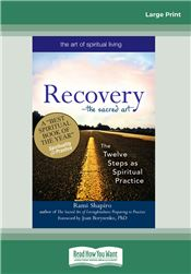 Recovery—The Sacred Art