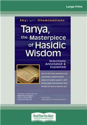 Tanya, the Masterpiece of Hasidic Wisdom