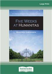 Five Weeks at Humanitas