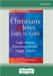 Christians & Jews—Faith to Faith