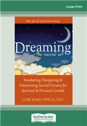 Dreaming—The Sacred Art
