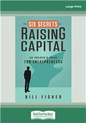 The Six Secrets of Raising Capital