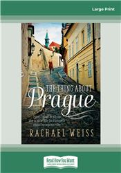 The Thing About Prague …