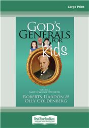 God's Generals for Kids/Smith Wigglesworth