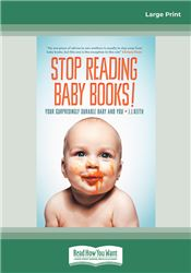 Stop Reading Baby Books!