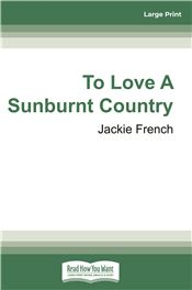 To Love A Sunburnt Country