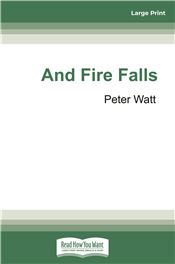 And Fire Falls