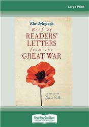 The Telegraph Book of Readers' Letters from the Great War
