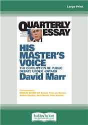 Quarterly Essay 26 His Master's Voice