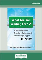 What Are You Waiting For?