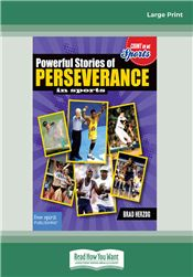 Powerful Stories of Perseverance in Sports