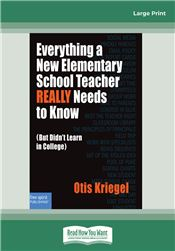 Everything a New Elementary School Teacher REALLY Needs to Know