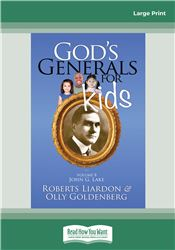 God's Generals For Kids/John G. Lake