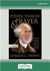 Power, Passion and Prayer
