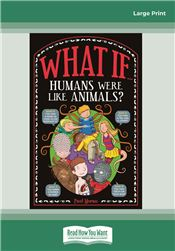 What If Humans were like Animals