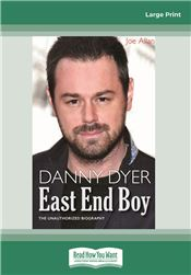 Danny Dyer: East End Boy