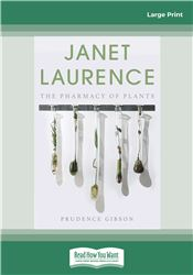 Janet Laurence: The Pharmacy of Plants