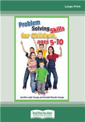 Problem Solving Skills for Children Ages 5-10