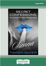 Secret Confessions: Sydney Housewives - Sienna