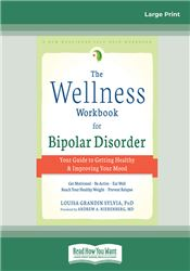 The Wellness Workbook for Bipolar Disorder