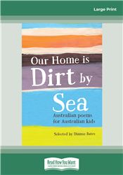 Our Home is Dirt By Sea