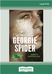 The Fortelling of Georgie Spider