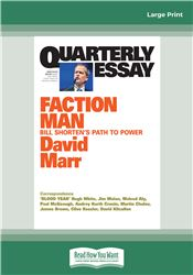 Quarterly Essay 59: Faction Man