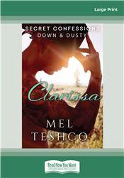 Secret Confessions: Down & Dusty—Clarissa