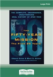 The Fifty-Year Mission Volume One
