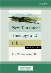 New Testament Theology and Ethics (Volume Two)