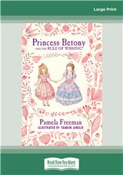 Princess Betony and The Rule of Wishing