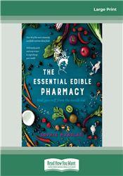 The Essential Edible Pharmacy