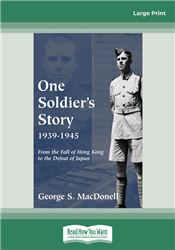 One Soldier's Story 1939-1945