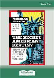 The Secret American Destiny