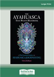 The Ayahuasca Test Pilot's Handbook