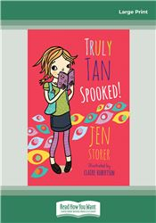Truly Tan: Spooked! (Book 3)
