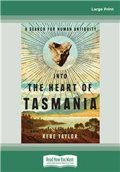 Into the Heart of Tasmania