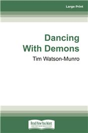 Dancing With Demons
